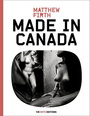 Couverture du livre Made in Canada - Firth Matthew - 9782363740229