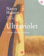 Couverture du livre Ultraviolet (raconté et chanté par Nancy Huston) - HUSTON NANCY - 9782364743069