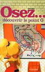 Book cover: Osez..   Decouvrir Le Point G [num] - Ovidie, - 9782364901124