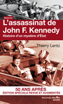 Couverture du livre Assassinat de John F. Kennedy (L') - LENTZ THIERRY - 9782365838450