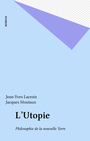 Book cover: L'Utopie - Lacroix  Jean-Yves - 9782402655507