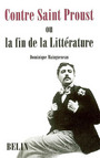 Couverture du livre Contre saint proust ou la fin de la litterature - MAINGUENEAU DOMINIQUE - 9782701144443
