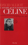 Couverture du livre L'affaire Louis-Ferdinand Céline - ALLIOT DAVID - 9782705804510