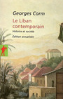 Couverture du livre Le liban contemporain edition actualisee - CORM GEORGES - 9782707147073