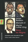Book cover: Nous les negres - BALDWIN JAMES , MALCOM X ET LU - 9782707154392