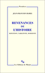 Book cover: Revenances de l'histoire : repetition, narrativite, modern - HAMEL JEAN-FRANCOIS - 9782707319593