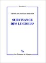 Book cover: Survivance des lucioles - DIDI-HUBERMAN GEORGES - 9782707320988