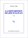 Book cover: Disparition de Jim Sullivan (La) - VIEL TANGUY - 9782707322944