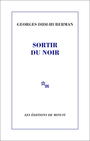 Book cover: Sortir du noir - DIDI-HUBERMAN GEORGES - 9782707329462