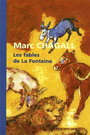 Book cover: Les fables de la fontaine - CHAGALL MARC - 9782711846641