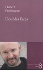 Couverture du livre Doubles faces - PROLONGEAU HUBERT - 9782714441249