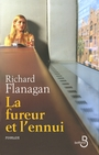 Book cover: La fureur et l'ennui - FLANAGAN RICHARD - 9782714444066