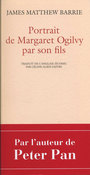 Couverture du livre Portrait de Margaret Ogilvy par son fils - Barrie James Matthew - 9782742791712