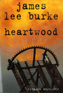 Couverture du livre Heartwood - BURKE JAMES LEE - 9782743610975