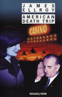 Couverture du livre American death trip - ELLROY JAMES - 9782743611705