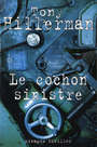 Book cover: Le cochon sinistre - HILLERMAN TONY - 9782743613242