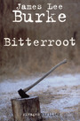 Couverture du livre Bitterroot - BURKE JAMES LEE - 9782743616472