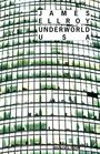 Book cover: Underworld USA - ELLROY JAMES - 9782743620370