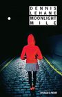 Couverture du livre Moonlight Mile - LEHANE DENNIS - 9782743623715