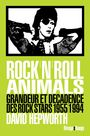 Couverture du livre Rock'n'roll animals : grandeur et décadence des rock stars - Hepworth David - 9782743645328