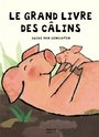 Book cover: Le grand livre des calins - VAN GENECHTEN GUIDO - 9782745912404