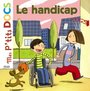 Couverture du livre Handicap (Le) - LEDU STEPHANIE, RICHARD LAUREN - 9782745928566