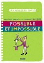 Couverture du livre Possible et impossible - Labbé Brigitte - 9782745947741