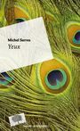 Book cover: Yeux - SERRES MICHEL - 9782746517585