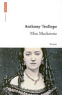 Couverture du livre Miss Mackenzie - TROLLOPE ANTHONY - 9782746712218