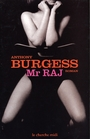 Couverture du livre Mr raj - BURGESS ANTHONY - 9782749100654