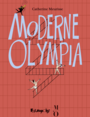 Book cover: Moderne Olympia (NE) - MEURISSE CATHERINE - 9782754831055