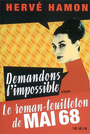 Couverture du livre Demandons l'impossible - HAMON HERVE - 9782755702712