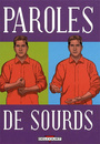 Couverture du livre Paroles de sourds - CORBEYRAN ERIC - 9782756000145