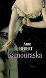 Book cover: Kamouraska - Hébert Anne - 9782757803998