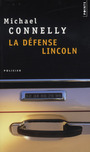 Couverture du livre Defense Lincoln (La) - CONNELLY MICHAEL - 9782757804766