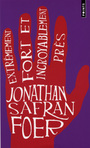 Book cover: Extremement fort et incroyablement pres - FOER JONATHAN SAFRAN - 9782757805220