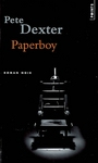 Book cover: Paperboy - DEXTER PETE - 9782757805787