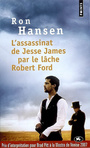 Couverture du livre Assassinat de Jesse James par le lâche Robert Ford (L') - HANSEN RON - 9782757808597