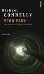 Couverture du livre Echo park - CONNELLY MICHAEL - 9782757809150