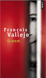 Book cover: Groom - Vallejo François - 9782757809426