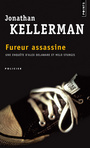 Couverture du livre Fureur assassine - KELLERMAN JONATHAN - 9782757814666