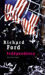Couverture du livre Independance - FORD RICHARD - 9782757837665