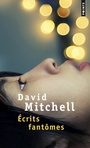 Book cover: Ecrits fantômes - MITCHELL DAVID - 9782757867945