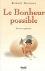 Couverture du livre Le bonheur possible - BLONDIN ROBERT - 9782760409828