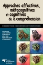 Couverture du livre Approches affectives, métacognitives et cognitives de la compréhension - Lafortune Louise - 9782760525511