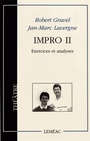 Couverture du livre Impro II :exercices et analyses - GRAVEL ROBERT & LAVERGNE JAN-M - 9782760901797