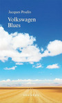 Book cover: Volkswagen blues - POULIN JACQUES - 9782760936065