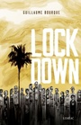 Book cover: Lockdown - Bourque Guillaume - 9782760948143