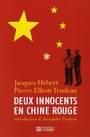 Couverture du livre Deux innocents en chine rouge - HEBERT JACQUES & PIERRE ELLIOT - 9782761923873
