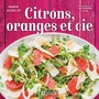 Book cover: Citrons, oranges et cie - Asselin Marie - 9782761951807